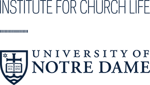 Institute for Church Life | University of Notre Dame